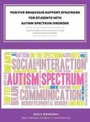 Positive Behaviour Support Strategies for Students with Autism Spectrum Disorder