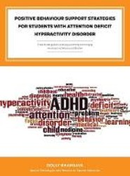 Positive Behaviour Support Strategies for Students with Attention Deficit Hyperactivity Disorder