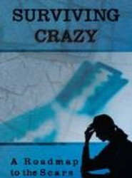 Surviving Crazy