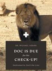 Doc Is Due for His Check-Up!