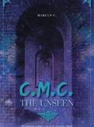C.M.C. the Unseen