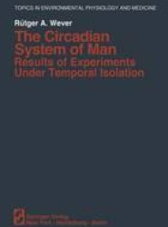 The Circadian System of Man
