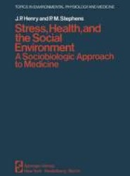 Stress, Health, and the Social Environment