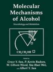 Molecular Mechanisms of Alcohol