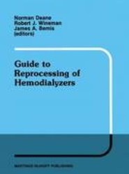 Guide to Reprocessing of Hemodialyzers