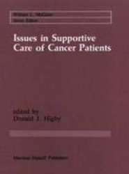Issues in Supportive Care of Cancer Patients