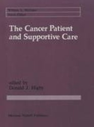 The Cancer Patient and Supportive Care