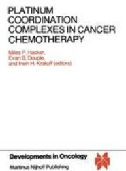 Platinum Coordination Complexes in Cancer Chemotherapy