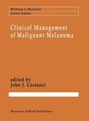 Clinical Management of Malignant Melanoma