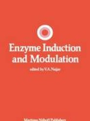 Enzyme Induction and Modulation