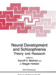 Neural Development and Schizophrenia