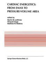 Cardiac Energetics: From Emax to Pressure-Volume Area
