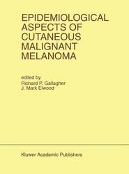 Epidemiological Aspects of Cutaneous Malignant Melanoma