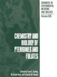 Chemistry and Biology of Pteridines and Folates