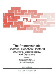 The Photosynthetic Bacterial Reaction Center II