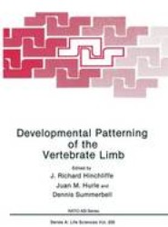 Developmental Patterning of the Vertebrate Limb