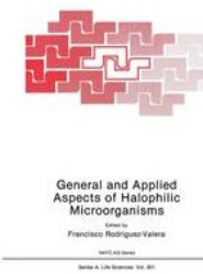 General and Applied Aspects of Halophilic Microorganisms