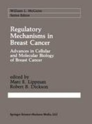Regulatory Mechanisms in Breast Cancer