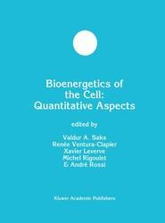 Bioenergetics of the Cell: Quantitative Aspects
