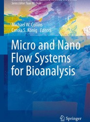 Micro and Nano Flow Systems for Bioanalysis