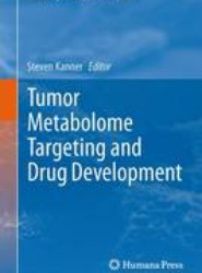 Tumor Metabolome Targeting and Drug Development