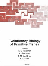 Evolutionary Biology of Primitive Fishes