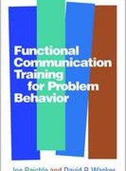 Functional Communication Training for Problem Behavior