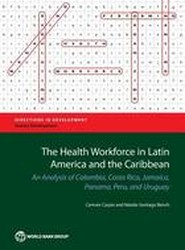 The Health Workforce in Latin America and the Caribbean