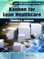 Kanban for Lean Healthcare