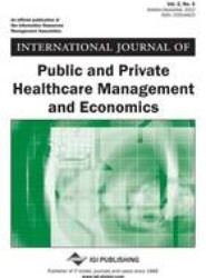 International Journal of Public and Private Healthcare Management and Economics, Vol 2 ISS 4