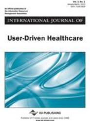 International Journal of User-Driven Healthcare, Vol 3 ISS 1