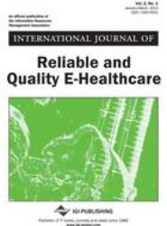 International Journal of Reliable and Quality E-Healthcare, Vol 2 ISS 1
