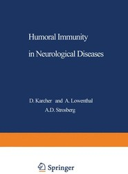 Humoral Immunity in Neurological Diseases