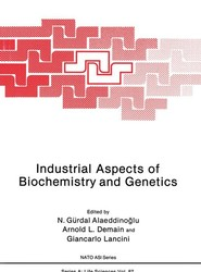 Industrial Aspects of Biochemistry and Genetics