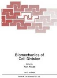 Biomechanics of Cell Division