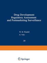 Drug Development, Regulatory Assessment, and Postmarketing Surveillance