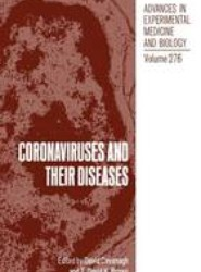 Coronaviruses and their Diseases