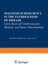 Magnesium Deficiency in the Pathogenesis of Disease