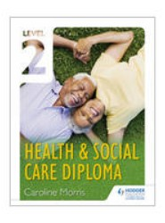 Level 2 Health & Social Care Diploma: Level 2