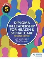 Level 5 Diploma in Leadership for Health and Social Care