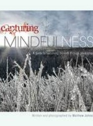 Capturing Mindfulness