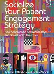 Socialize Your Patient Engagement Strategy