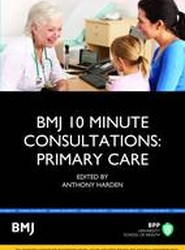 BMJ 10 Minute Consultations: Primary Care