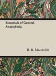 Essentials of General Anaesthesia