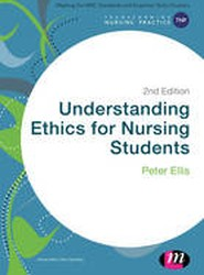 Understanding Ethics for Nursing Students