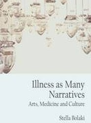 Illness as Many Narratives