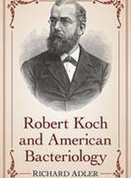 Robert Koch and American Bacteriology