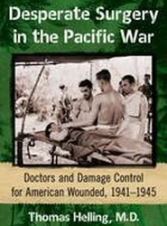Desperate Surgery in the Pacific War