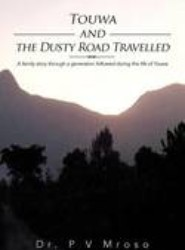 Touwa and the Dusty Road Travelled