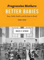 Progressive Mothers, Better Babies